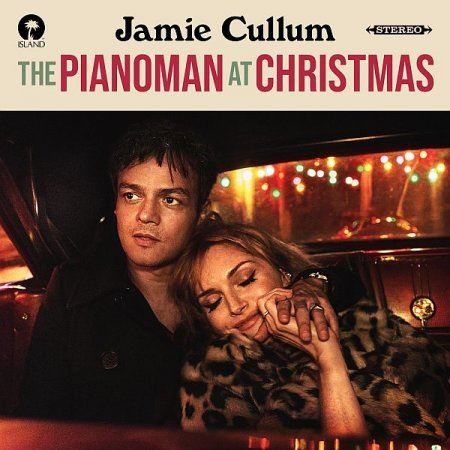 Обложка Jamie Cullum - The Pianoman At Christmas (2020) FLAC