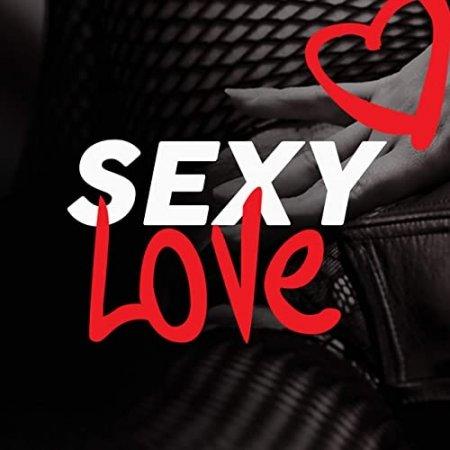 Обложка Sexy Love (2020) FLAC