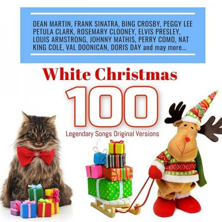 Обложка White Christmas 100 Legendary Songs Original Versions (2018) Mp3