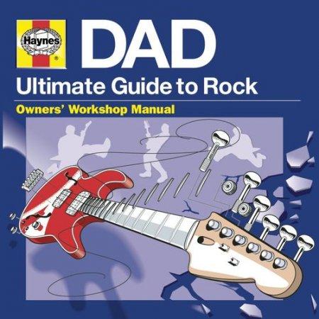 Обложка Haynes DAD - Ultimate Guide To Rock (3CD) (2021) Mp3