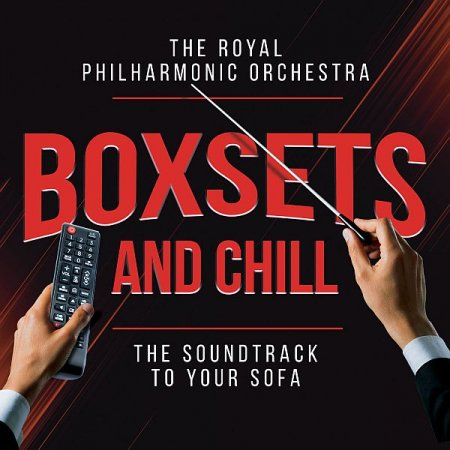 Обложка The Royal Philharmonic Orchestra - Boxsets and Chill (2021) FLAC
