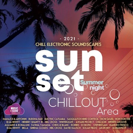 Обложка Sunset Chillout Area (2021) Mp3