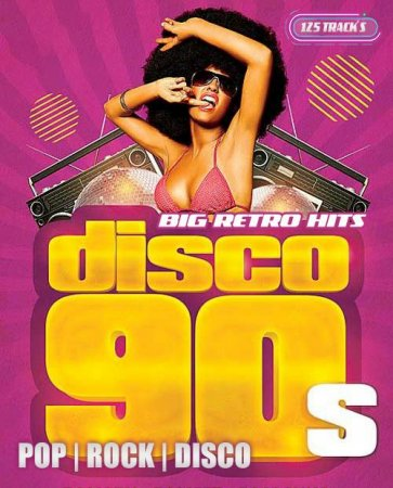 Обложка Big Retro Hits 90s (2021) Mp3
